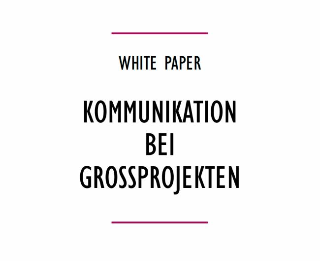E&P Whitepaper: Kommunikation bei Großprojekte