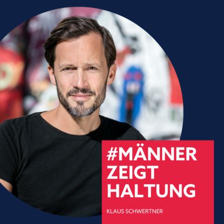 Klaus Schwertner, #männerzeigthaltung