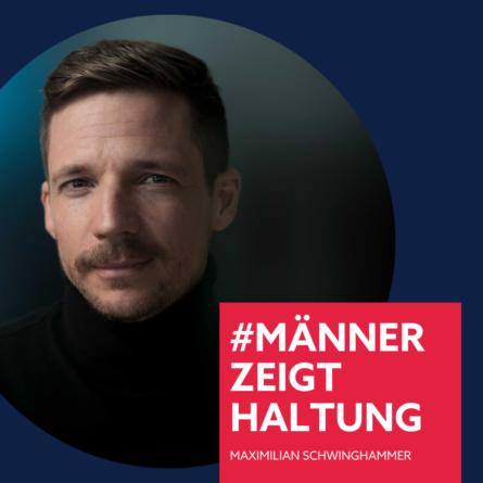 Maximilian Schwinghammer, #männerzeigthaltung