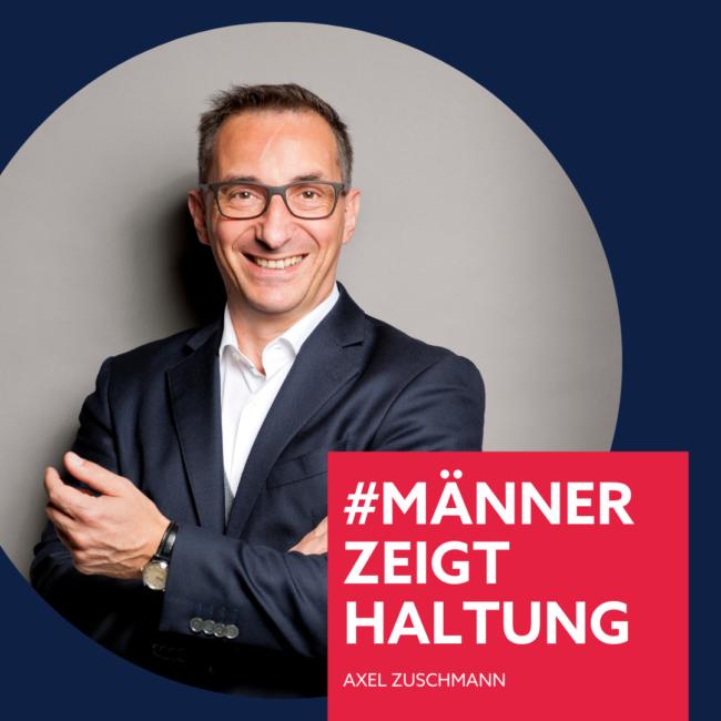Axel Zuschmann, #männerzeigthaltung, E&P